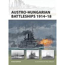 Austro-Hungarian Battleships 1914-18 (New Vanguard, Band 193)