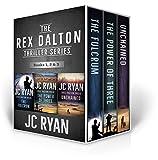 Rex Dalton Thrillers: Books 1-3 (The Rex Dalton Series Boxset Book 1)