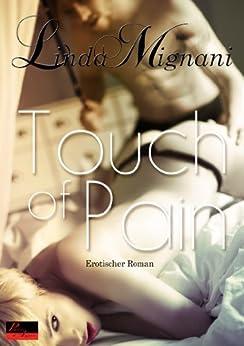 Touch of Pain: Erotischer Roman (Die Insel 1)
