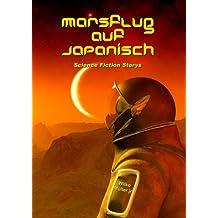 Marsflug auf Japanisch