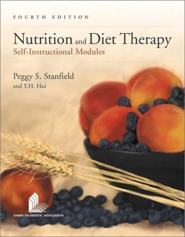 Nutrition and Diet Therapy, Fourth Edition by Peggy S. Stanfield (2003-06-25) par Peggy S. Stanfield;