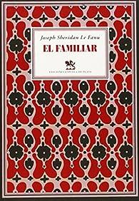 El familiar par Joseph Sheridan Le Fanu
