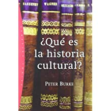 ¿Qué es la historia cultural?: 53 (Orígenes)