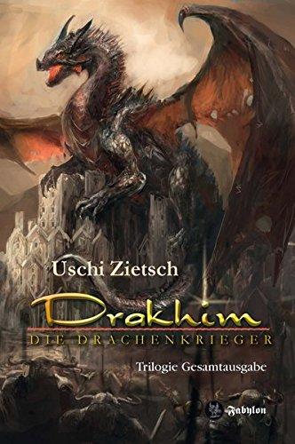 Drakhim - Die Drachenkrieger: Trilogie Gesamtausgabe