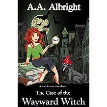 The Case of the Wayward Witch (A Katy Kramer Cozy Mystery No. 1) (Katy Kramer Cozy Mysteries) (English Edition)