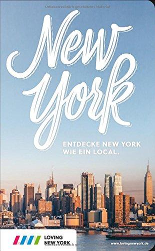 Produktbild New York Reiseführer: Entdecke New York wie ein Local! Inkl. Insider-Tipps 2019, Events & Touren und kostenloser App
