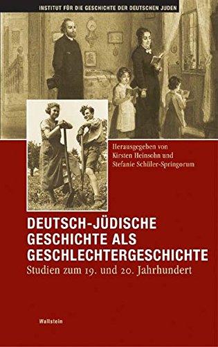 Deutsch-jüdische Geschichte als Geschlechtergeschichte. Studien zum 19. und 20. Jahrhundert (Hamburger Beiträge zur Geschichte der deutschen Juden)