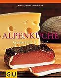 Alpenküche: Genuss und Kultur (Kochen international) - Susanna Bingemer, Hans Gerlach