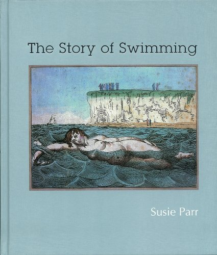 The Story of Swimming por Susie Parr