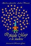 Scarica Libro Il piccolo Mago e la stadera 1 libro x 2 (PDF,EPUB,MOBI) Online Italiano Gratis