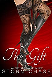 The Gift: An Erotic Romance in Kiev