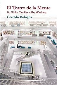 El teatro de la mente par Corrado Bologna