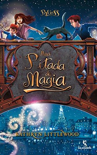 Bliss. Uma Pitada De Magia - Volume 2 (Em Portuguese do Brasil)