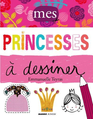 Mes princesses à dessiner