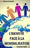 Image de L'identité face à la mondialisation (French Edition)
