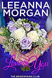 Loving You (The Bridesmaids Club Book 2) (English Edition)
