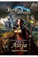 Runes of Magic, Bd. 2: Asiya - Legenden Taboreas Taschenbuch