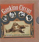 Gankino Circus spielt das Potpourri des Herrn Baron von Gunzenhausen von Gankino Circus