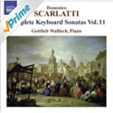 Scarlatti, D.: Keyboard Sonatas (Complete), Vol. 11 (Wallisch)