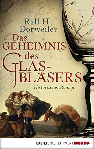 Buchseite und Rezensionen zu 'Das Geheimnis des Glasbläsers: Historischer Roman' von Ralf H. Dorweiler