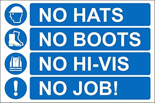 Baustelle Sicherheit keine Mützen keine Stiefel keine Hi-Vis No Job Sicherheit...