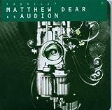 Songtexte von Audion - Fabric 27: Matthew Dear as Audion