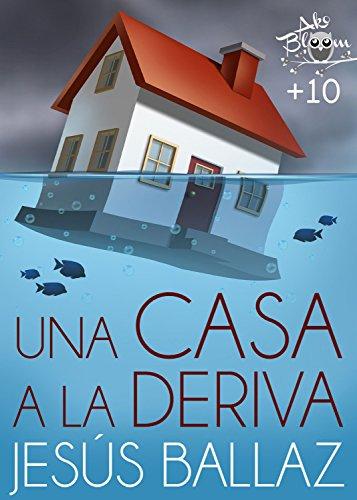Una casa a la deriva