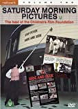 Saturday Morning Pictures - The Best Of The Children's Film Foundation - Vol. 2 [DVD] [1965] by Peter Newby