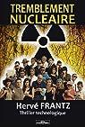 Tremblement nucléaire par Frantz
