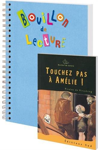 Touchez pas à Amélie ! : 30 romans pour la classe + fichier