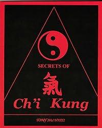Secrets of ch'i kung (English Edition)