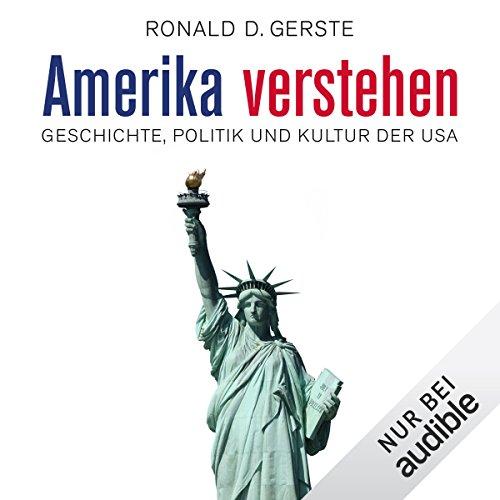 Buchseite und Rezensionen zu 'Amerika verstehen' von Ronald D. Gerste