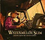 Songtexte von Watermelon Slim - Escape From the Chicken Coop
