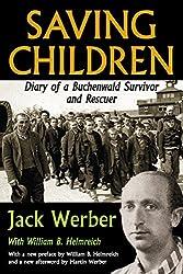 Saving Children: Diary of a Buchenwald Survivor and Rescuer (Jewish Studies)
