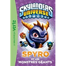 Skylanders Universe 01 - Spyro et les monstres géants