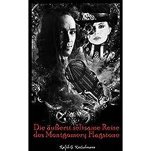 Die äußerst seltsame Reise des Montgomery Flagstone