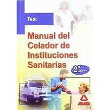 Test Del Manual Del Celador De Instituciones Sanitarias