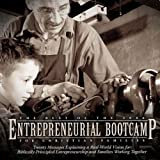 The Best of the 2006 Entrepreneurial Bootcamp