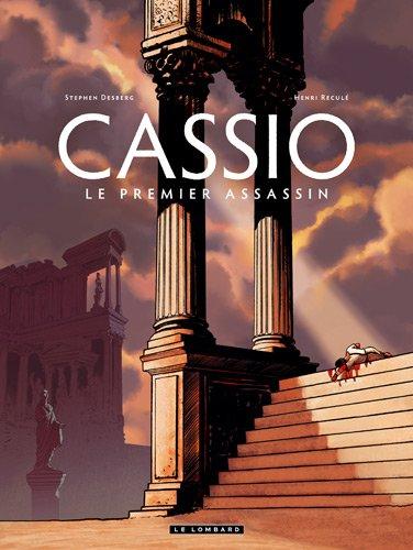 Cassio, Tome 1 : Le premier assassin