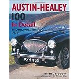 Austin-Healey 100 In Detail: BN1, BN2, 100M & 100S 1953-56