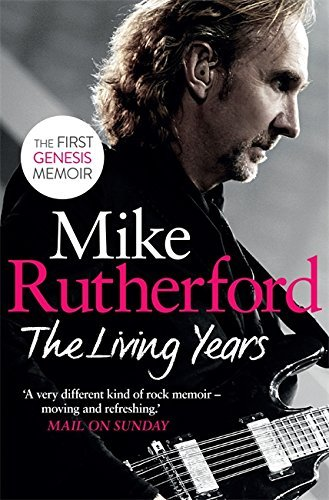 The Living Years by Mike Rutherford (2014-09-25)