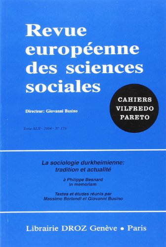 La Sociologie durkheimienne et les autres : A Philippe Besnard, in memoriam
