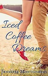 Iced Coffee Dreams (The Coffee Shop Romances Book 4)