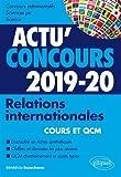 Relations internationales 2019-2020 - Cours et QCM