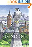 The Birds of London (Helm County Avif...