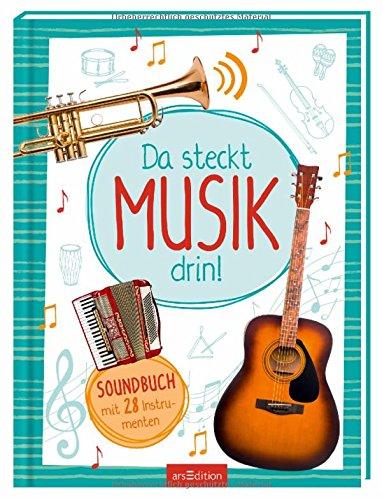 Da steckt Musik drin!: Soundbuch mit 28 Musikinstrumenten