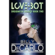 Love-Bot: DroidMesh Trilogy Book 2 (English Edition)