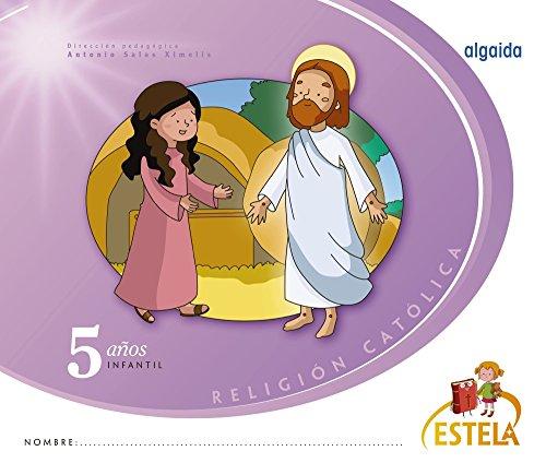 Religión. Educación Infantil. Estela. 5 años - 9788490675915