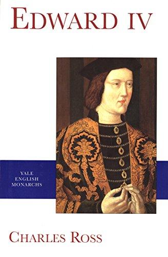 Edward IV (The English Monarchs Series)...