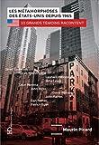 Telecharger Livres Les Metamorphoses des Etats Unis depuis 1965 (PDF,EPUB,MOBI) gratuits en Francaise